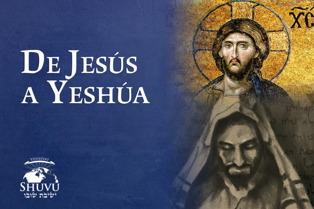 05_cover_yeshivat_shuvu_from_jesus_to_yeshua_ESP
