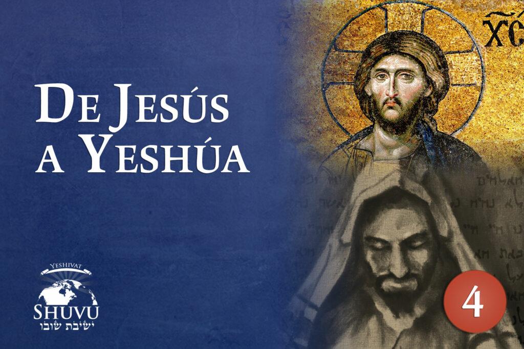 05_cover_yeshivat_shuvu_from_jesus_to_yeshua_ESP_new